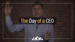 What Should The Day of a CEO Look Like? | Dan Martell
