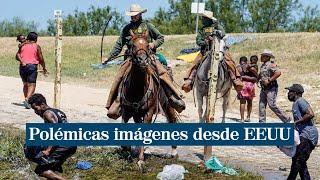Polémica en Estados Unidos por el maltrato de los guardias fronterizos contra inmigrantes haitianos