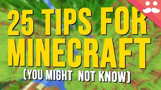 25 Tips for Minecraft You Might not Know