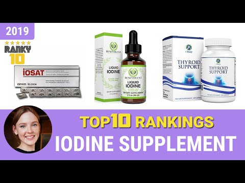 Best Iodine Supplement Top 10 Rankings, Review 2019 & Buying Guide