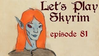 Adventures With Mercer! Let's Play Skyrim Episode 81