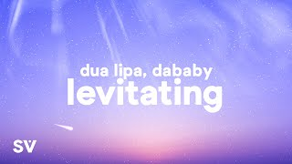 Dua Lipa, DaBaby - Levitating (Lyrics)