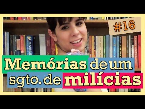 (FGV) MEMÓRIAS DE UM SARGENTO DE MILÍCIAS (#16)