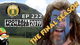 FM19 Fort William FC - The Challenge EP222 - Scottish Premiership - Football Manager 2019