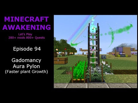 Minecraft Awakening Eph94 Gadomancy Aura Pylon Faster Plant Growth