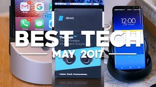 Best Tech of May 2017!
