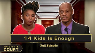 14 Kids Is Enough: Man Denies Paternity After Leaving 20 Years Ago (Full Episode) | Paternity Court