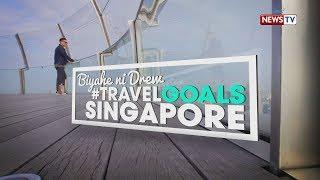 Biyahe ni Drew: #TravelGoals Singapore  (Full episode)