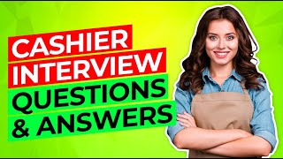CASHIER Interview Questions & Answers! (How to PASS a Cashier JOB INTERVIEW!)