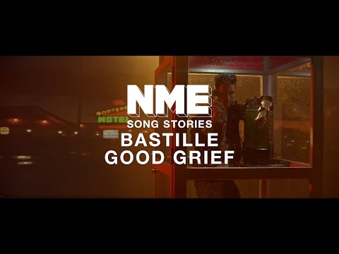 Bastille, 'Good Grief' - NME Song Stories Mp3