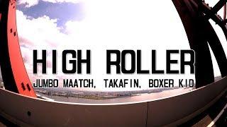 HIGH ROLLER / MIGHTY JAM ROCK (JUMBO MAATCH, TAKAFIN, BOXER KID)