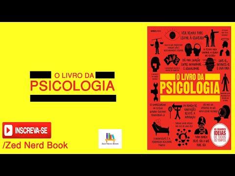 O Livro da Psicologia - As Grandes Ideias de Todos os Tempos
