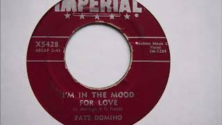 I'm in The Mood for Love - Fats Domino