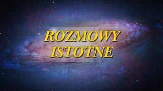 Rozmowy Istotne – Proces przemiany – 08.08.2020-Roman Nacht