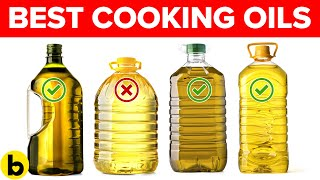 7 Healthiest Cooking Oils For Different Types Of Cooking