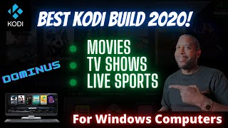 Install The Dominus Kodi Build (Windows Computers)