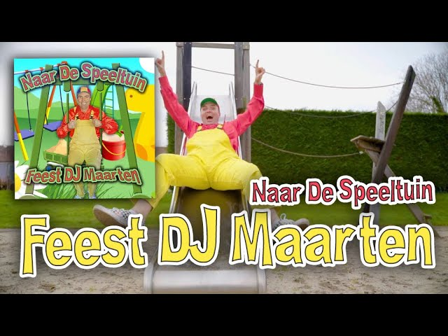 Feest DJ Maarten - Naar De Speeltuin