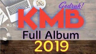 KMB Full Album Terbaru 2019