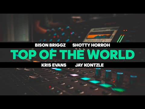Briggzy - Top of the world Ft. The Mend & Shotty Horroh [Produced by MCR End]