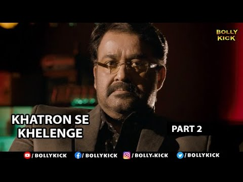 Download Khatron Se Khelenge Full Movie Part 2   Mohanlal   Hindi Dubbed Movies 2021   Manjari Phadnis Mp4 HD Video and MP3