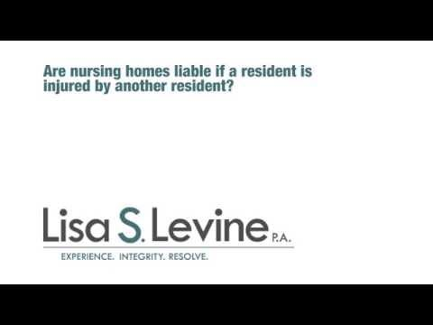 Are nursing homes liable if a resident is injured by another resident?
