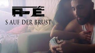 AJÉ  - S Auf Der Brust ► Prod. Von Julez Jadon & SVRN  (Official Video)