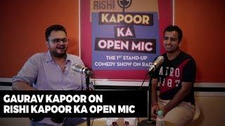 Stand-up comedian Gaurav Kapoor on Rishi Kapoor Ka Open Mic