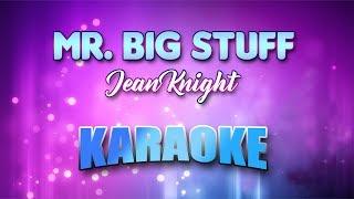 Jean Knight   Mr. Big Stuff  (Karaoke Version With Lyrics)
