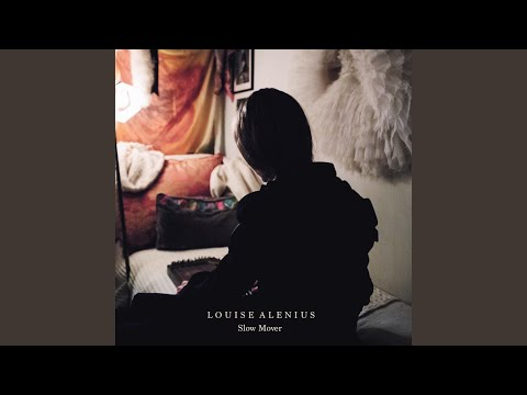 Slow Mover (Song) by Louise Alenius