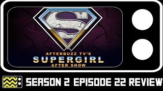 Supergirl Season 2 Episode 17 Review & After Show | AfterBuzz TV