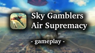 Sky Gamblers Air Supremacy [by Atypical Games] - HD Gameplay (iOS/Android)