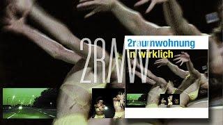 2RAUMWOHNUNG - Da stehst Du 'In Wirklich' Album