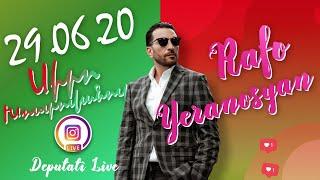 Rafayel Yeranosyan Live - 29.06.2020