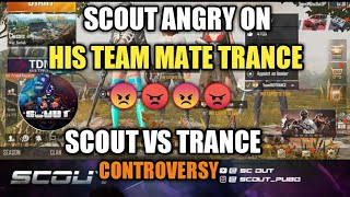 SCOUT VS TeamIND TRANCE CONTROVERSY || SCOUT SAY - ISSE PMCO ME MAT LENA..REPLACE KARUNGA SALE KO..