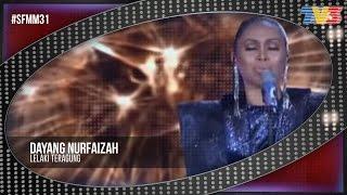 Muzik Muzik 31  | Dayang Nurfaizah - Lelaki Teragung  | Semi Final