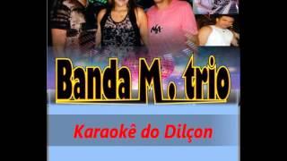 FLASH BREGA  Banda M Trio   SOUBE QUE ME AMAVA     KARAOKÊ