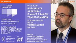 Youtube: Plenaria di Apertura | IL RUOLO DEI CFO NELLA TRASFORMAZIONE DIGITALE | Financial Forum 2021