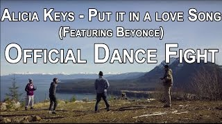 Alicia Keys - Put it in a Love Song OFFICIAL DANCE FIGHT