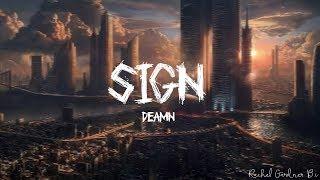 DEAMN - Sign (Lyrics)