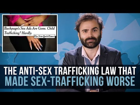 The Anti-Sex Trafficking Law That Made Sex-Trafficking Worse - SOME MORE NEWS