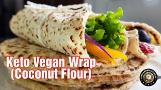 HOW TO MAKE THE BEST KETO VEGAN WRAP - COCONUT FLOUR !