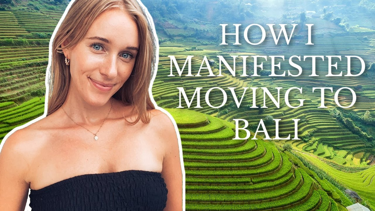 How I Manifested Moving to Bali in 3 Months   Tips & Storytime