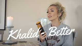 Khalid   Better | Cover