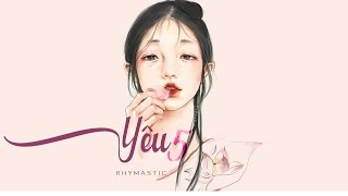 Lyrics || YÊU 5 - Rhymastic