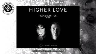 Kygo & Whitney Houston   Higher Love (Wayne Scott Fox Remix)
