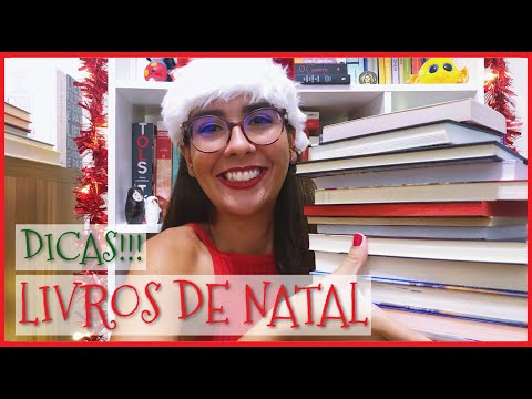 LIVROS DE NATAL (DICAS DE LEITURA PARA O DEZEMBRO MÁGICO) ?   Ana Carolina Wagner