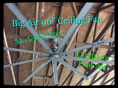 Big Air 96″ ceiling fan Install, Demo review