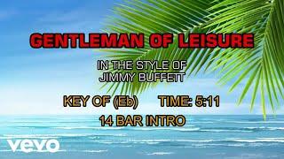Jimmy Buffett - Gentleman Of Leisure (Karaoke)