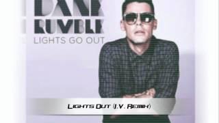 Dane Rumble - Lights Go Out (I.V. Remix)