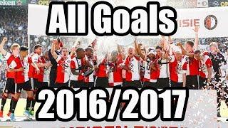 Feyenoord Rotterdam - All Goals Kampioensjaar 2016/2017